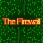 The Firewall – Début du premier niveau